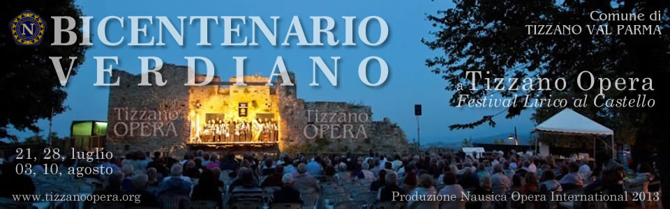 SLIDE0 - BICENTENARIO VERDIANO - Tizzano Opera 2013 by Nausica Opera International