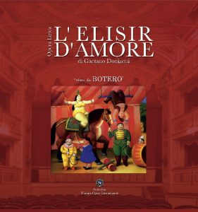 % Nausica Opera ELIXIR OF LOVE SEEN BY BOTERO Nausica Opera